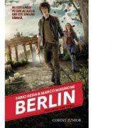 Berlin. Focurile din Tegel (vol. 1 seria Berlin) - Fabio Geda
