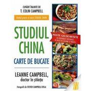 Studiul China. Carte de bucate - T. Colin Campbell, LeAnne Campbell