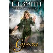 Captiva, volumul 2 - Seria Cercul Secret (L. J. Smith)