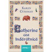 Catherine cea indaratnica, Karen Cushman