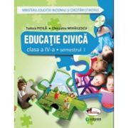 Educatie civica. Manual pentru clasa a IV-a, semestrul I si semestrul II ( contine ed. digitala )