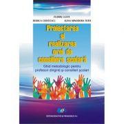 Proiectarea si realizarea orei de consiliere scolara - Ghid metodologic pentru profesori diriginti si consilieri scolari
