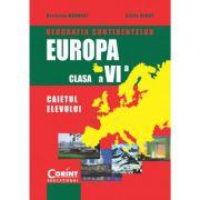 Geografia continentelor - Europa Caietul elevului pentru clasa a 6-a