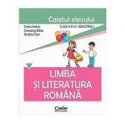 Limba si literatura romana - caietul elevului pentru clasa a III-a, semestrul I - Constanta Balan, Corina Andrei, Nicoleta Stan