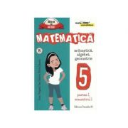 Culegere Matematica clasa 5 Semestrul 1 CONSOLIDARE 2017