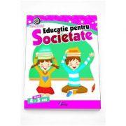 Educatie pentru Societate nivel 4-5 ani Colectia Vreau sa stiu!