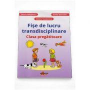 Fise de lucru transdisciplinare pentru clasa pregatitoare