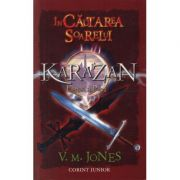 In cautarea Soarelui - Karazan, vol. IV (V. M. Jones)