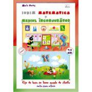 Iubim matematica si mediul inconjurator 4-5 ani - Maria Verdes
