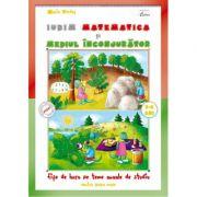 Iubim matematica si mediul inconjurator 5-6 ani, Maria Verdes