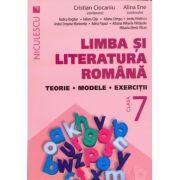 Limba si literatura romana clasa a VII-a. Teorie modele si exercitii Cristian Ciocaniu