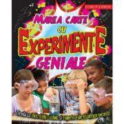 Marea carte cu experimente geniale (Traducere de Sorin Petrescu)
