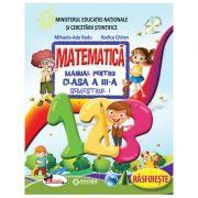 Set Matematica - Manual pentru clasa a -III-a Semenstrul 1 si Semestrul II Rodica Chiran