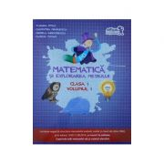 Matematica și explorarea mediului, clasa I volumul I -Manual si caietul elevului