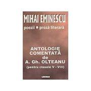 Mihai Eminescu: poezii, proza literara: antologie comentata, clasele V-VIII