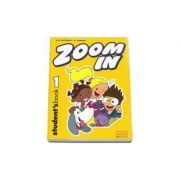 Zoom In by H. Q. Mitchell Student's Book with Zoom Alphabet Book - Level 1