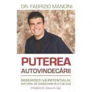 Puterea autovindecarii. Deschideti-va potentialul natural de vindecare in 21 de zile - Fabrizio Mancini