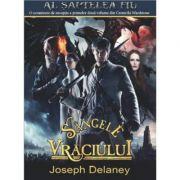 SANGELE VRACIULUI - vol X. Seria: Cronicile Wardstone (Joseph Delaney)