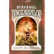 Stapanul dinozaurilor (Justin Richards)