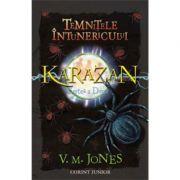 Temnitele intunericului - Seria Karazan, volumul II - V. M. Jones