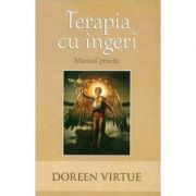 Terapia cu ingeri – Manual practic (Doreen Virtue)
