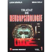 Tratat de Neuropsihologie. Vol. 1 - ( Leon Danaila, Mihai Golu )