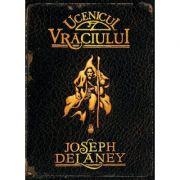 Ucenicul vraciului vol I - Cronicile Wardstone (Joseph DeLaney)