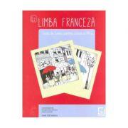 Limba franceza - caiet de lucru pentru clasa a VII-a L2