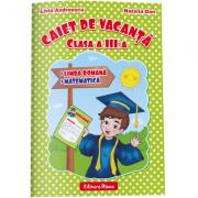 CAIET DE VACANTA - Limba și literatura română. - Matematică -clasa a III-a