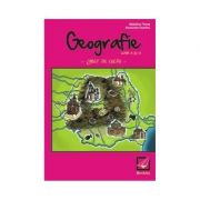 Caiet de lucru - Geografie pentru clasa a IV-a