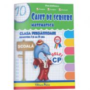 Caiet de scriere - Matematica pentru clasa pregatitoare 2016 ( partea I + partea a II-a)