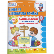 Limba si literatura Romana. caietul elevului clasa a III-a - Elena Stefanescu, Constanta Stuparu