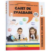 Comunicare in Limba romana - caiet de evaluare pentru clasa I