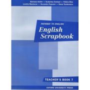 English Scrapbook Teacher's Book ( Manual de Engleza pentru clasa a VII-a )