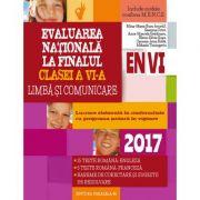 Evaluare nationala 2017 - Limba si comunicare la finalul clasei a VI-a