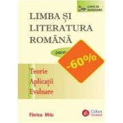 Limba si literatura romana pentru clasa a V-a. Teorie, Aplicatii, Evaluare - Florica Mitu