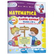 Matematica - caietul elevului clasa a III-a