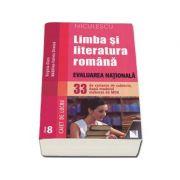 Limba si literatura romana - Evaluarea Nationala. 33 de variante de subiecte, dupa modelul elaborat de MEN