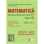 Matematica - exercitii si probleme pentru clasa a V-a, partea II, ed. a II-a