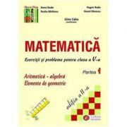 Matematica. Exercitii si probleme pentru clasa a V-a, partea I - Dana Radu, Viorel Dinescu, Nadia Barbieru, Eugen Radu