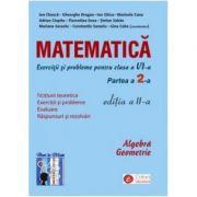 Matematica - exercitii si probleme pentru clasa a VI-a, partea II, ed. a II-a
