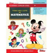 Academia copiilor isteti - Prima mea carte de matematica