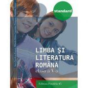 Limba si literatura romana, auxiliar pentru clasa a V-a. Colectia Standard ( Ed. a III-a 2017 )