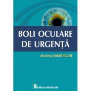 Boli oculare de Urgenta ( Marieta Dumitrache )