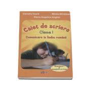 Comunicare in limba romana. Caiet de scriere pentru clasa I semestul I si II - Camelia Hoara