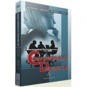 CONVERSATII DECISIVE - Cum sa vorbesti cand miza e mare - Kerry Patterson, Joseph Grenny, Ron McMukkan, Al Switzler