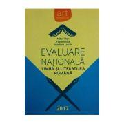 Evaluare Naționala 2017. Limba și literatura romana ( Mihail Stan, Florin Ionita )