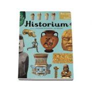 Historium. Bun venit la muzeu. Intrarea libera - Richard Wilkinson, Jo Nelson