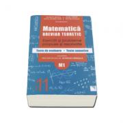 Matematica pentru clasa a XI-a, M2. Breviar teoretic cu exercitii si probleme propuse si rezolvate.