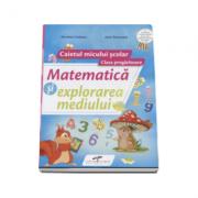 Matematica si explorarea mediului caietul micului scolar pentru clasa pregatitoare
